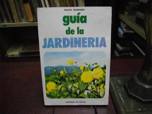 fausta mainardi. guía de la jardinería.