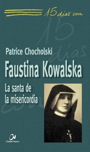 faustina kowalska(libro espiritualidad cristiana)