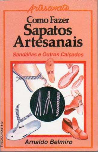 60ee34c827 Fazer Sapatos Sandálias Rasteirinhas Artesanal Raro Ed 1989 - R  90 ...