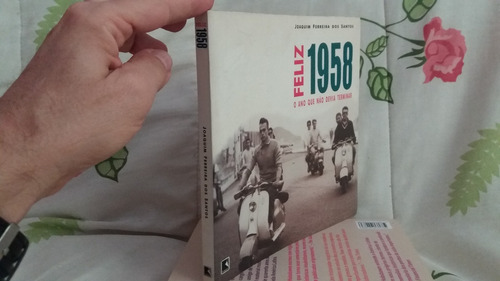 feliz 1958 o ano que não devia terminar - joaquim ferreira