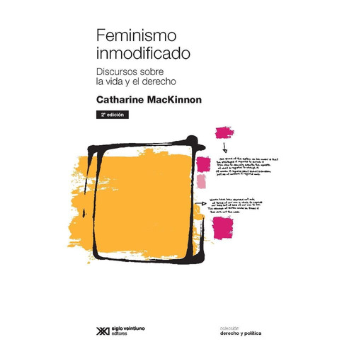 feminismo inmodificado - catharine mackinnon