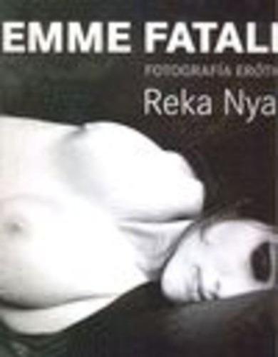 femme fatale / fotografía erótica - td, reka nyari, ilus