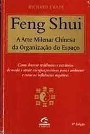 feng shui - a arte milenar chinesa da or craze, richard