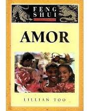 feng shui fundamentos: amor lillian too