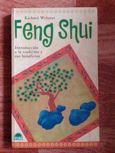 feng shui. tradición y sus beneficios. richard webster