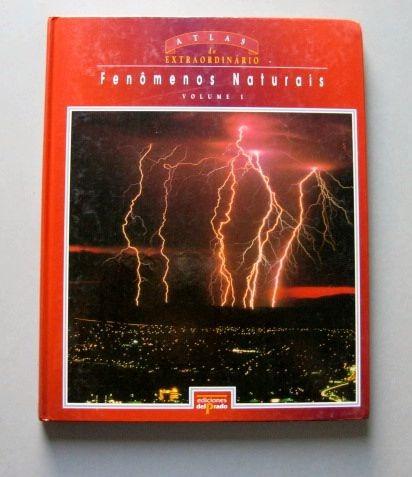 fenômenos naturais - atlas do extraordinário i