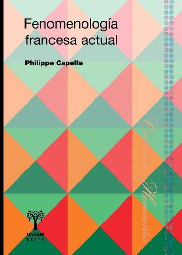 fenomenología francesa actual de philippe capelle