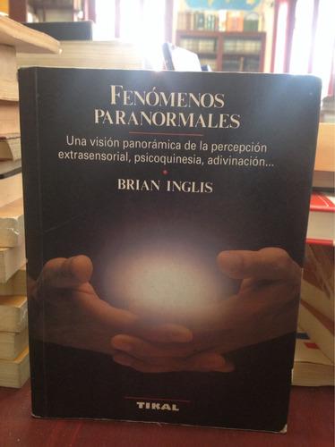 fenómenos paranormales. brian inglis