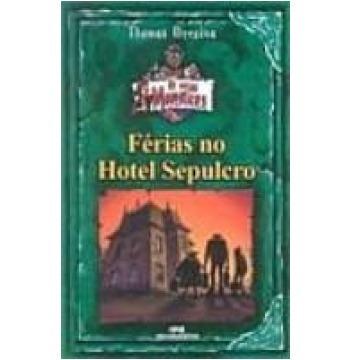 férias no hotel sepulcro - thomas brezina