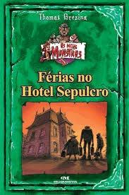 férias no hotel sepulcro thomas brezina