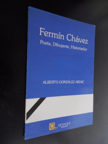fermin chavez poeta dibujante historiador gonzalez arzac