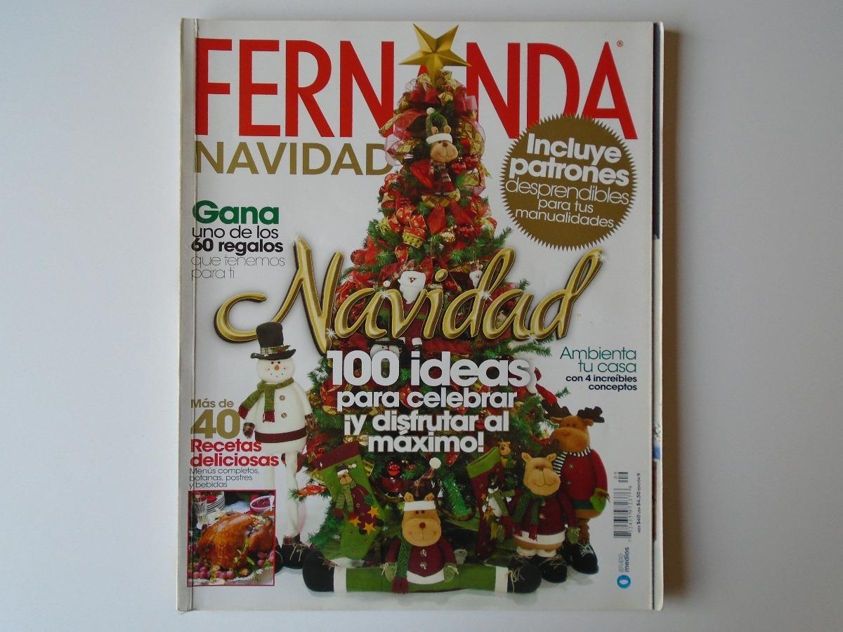 Fernanda Navidad 100 Ideas Para Celebrar Revista Edición Esp