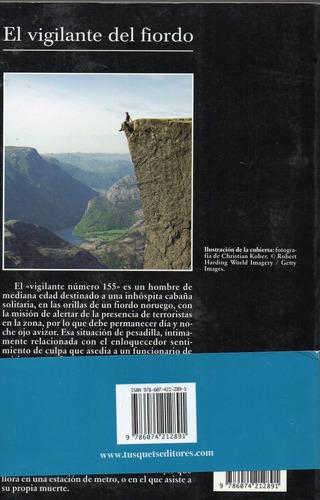 fernando aramburu, el vigilante del fiordo, 2011,184 p.