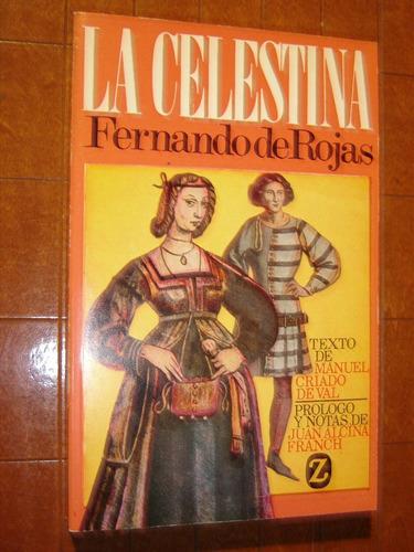 fernando de rojas,la celestina. editorial juventud 1982