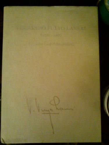 fernando fueyo laneri 1920-1992. estudio bibliográfico