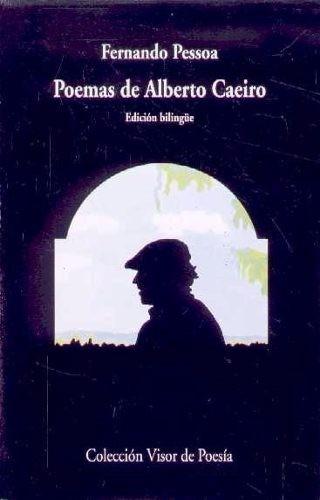 fernando pessoa - poemas de alberto caeiro (bilingüe)
