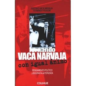 Fernando Vaca Narvaja, Con Igual Ánimo - Vaca Narvaja - Frug