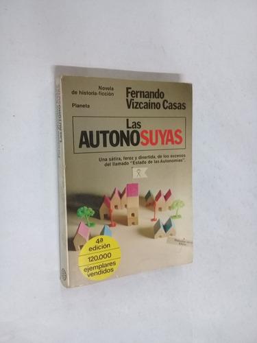 fernando vizcaino casas  las autonosuyas - novela