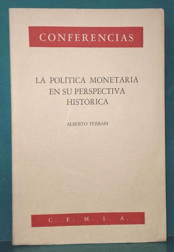ferrari - la politica monetaria en su perspectiva historica