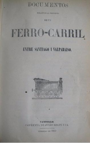 ferrocarril santiago valparaiso 1852 calera ligua cabildo