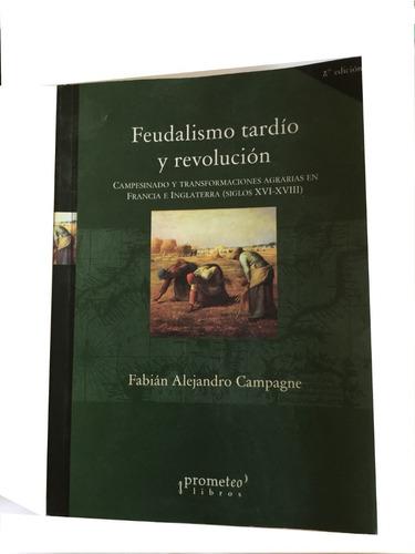 feudalismo tardío y revolución