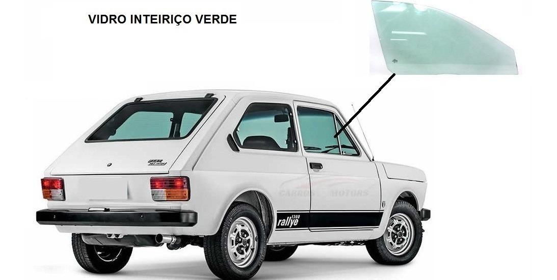 Fiat 147 Vidro Inteirico Da Porta Verde Esquerdo Ou Direito R