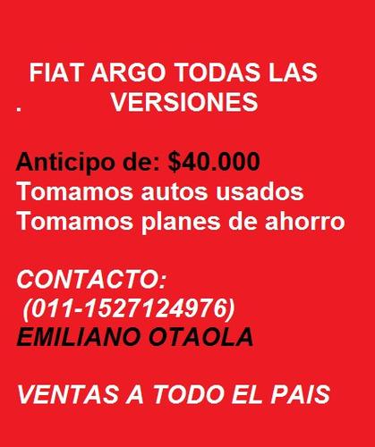 fiat argo 0km 2019 / $50.000 y prenda financia e-
