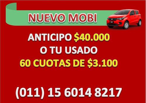 fiat mobi 1.0 easy packtop / way anticipo $39.000 o tu usado