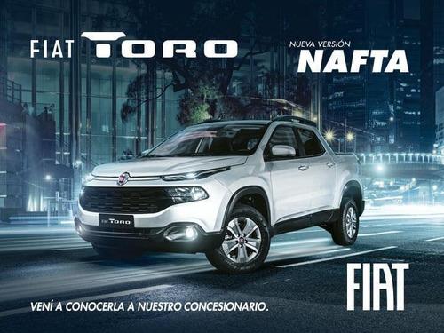 fiat toro freedom 1.8 nafta entrega directa 0km (nc)