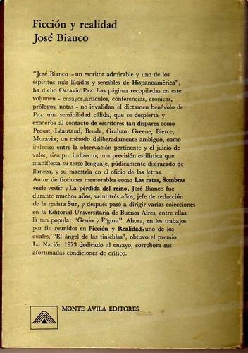 ficción y realidad(1946-1976)josé bianco 1º edición dedicado