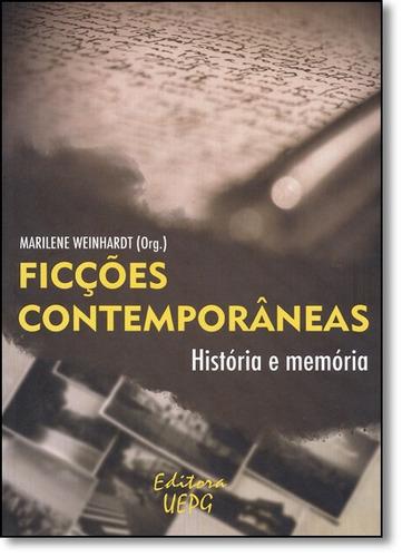 ficções contemporâneas: história e memória