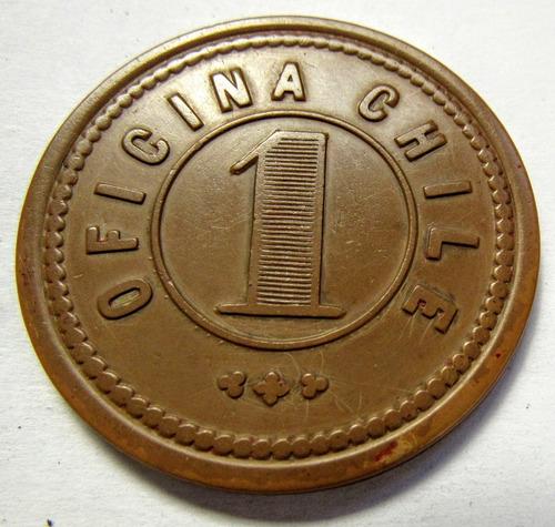 ficha oficina salitrera chile 1 peso b (c85)