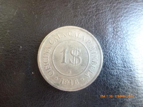 ficha salitrera  oficina cala cala p . mimbela  1 peso me(22