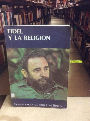 fidel y la religión. conversaciones con frei barreto