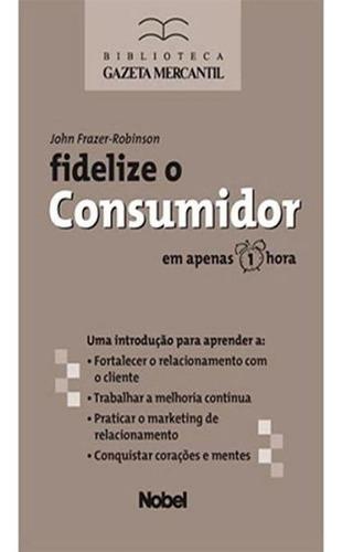 fidelize o consumidor