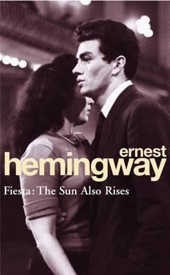 fiesta: the sun also rises - ernest hemingway - rincon 9