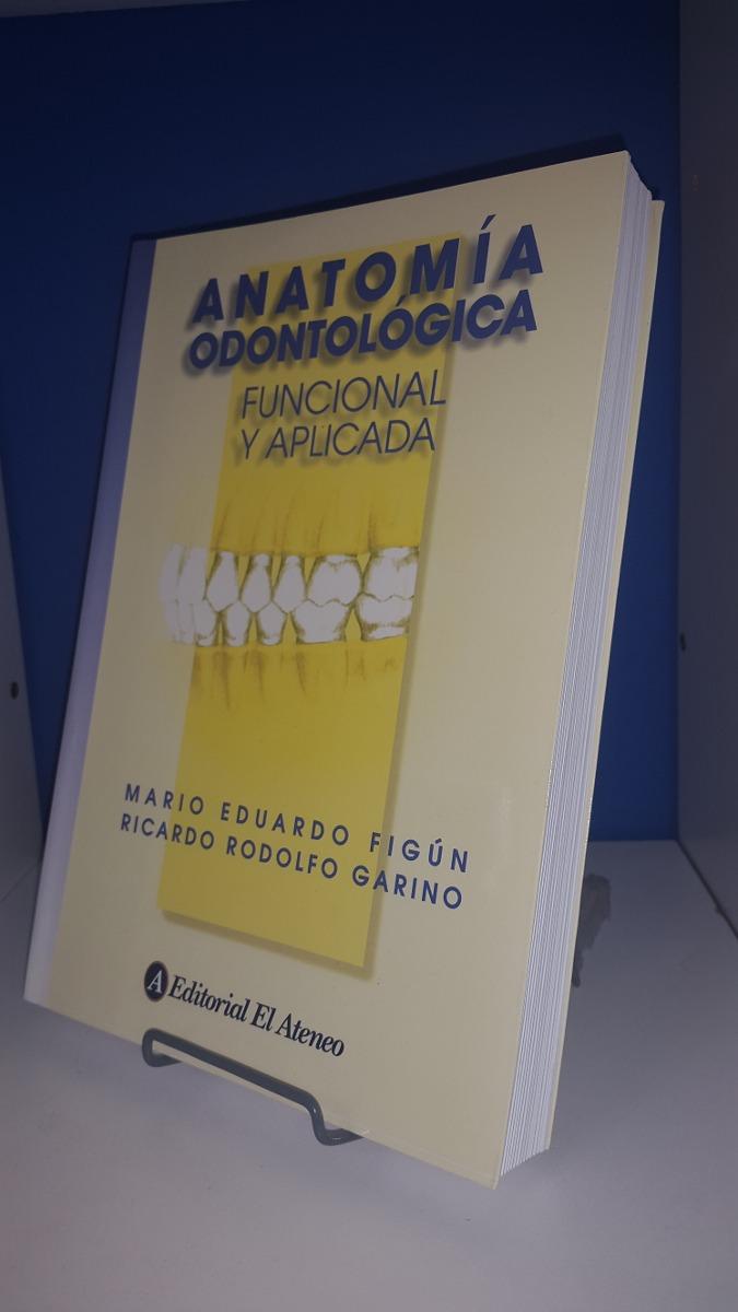 Figún Anatomía Odontología - Funcional Y Aplicada 2ed - $ 639,00 en ...