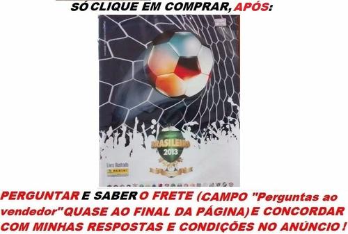 figurinhas álbum campeonato brasileiro 2013 orçamento mín.