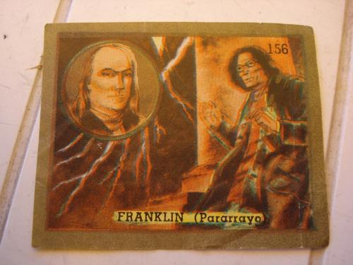 figurita del album tapita 1965 - n.156 franklin (pararrayo)