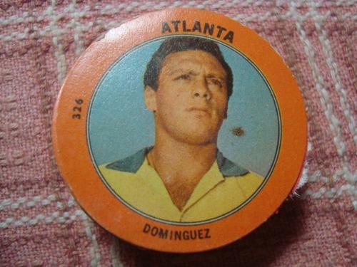 figurita futbol album golazo 1965 atlanta dominguez 326
