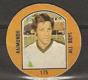 figurita redonda 1976 - raimundo 170 - all boys - l01