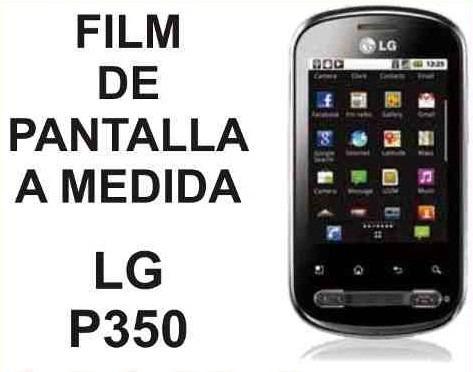film protector de pantalla a medida lg p350 optimus me - nnv