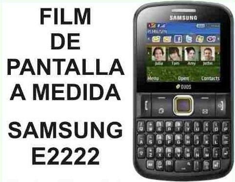 film protector de pantalla a medida samsung e2222 chat222