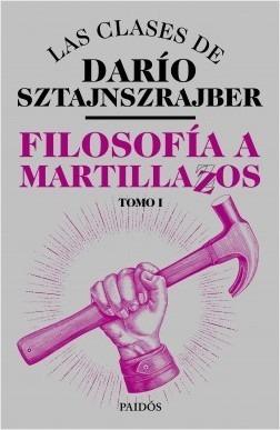 filosofia a martillazos tomo 1 - dario zeta - libro paidos