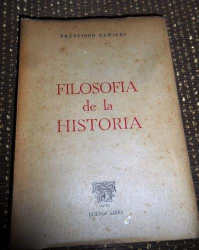 filosofia de la historia. francisco saeicki usado