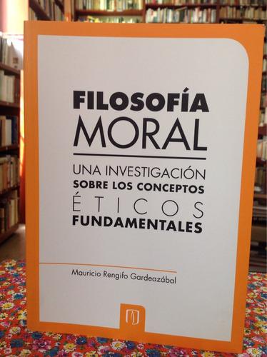 filosofía moral por mauricio rengifo gardeazabal