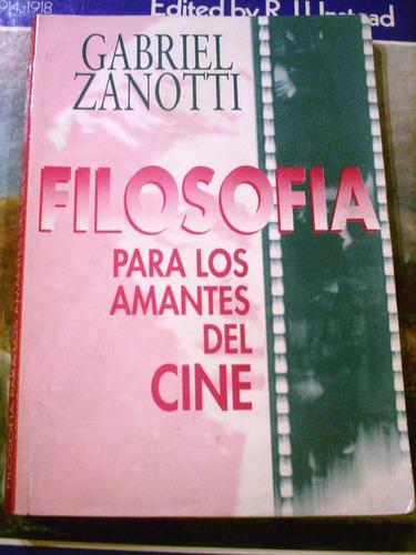 filosofia para los amantes del cine gabriel zanotti