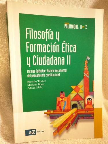 filosofia y formacion etica ciudadana 2 polimodal az editora