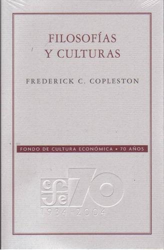 filosofias y culturas de frederick c copleston fondo de cult