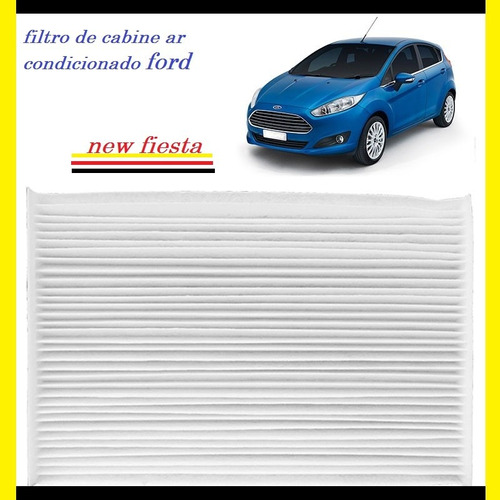 filtro de ar condicionado cabine ford new fiesta 2011 a 2014